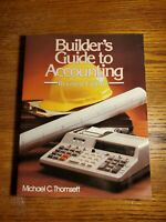 BUILDER'S GUIDE TO ACCOUNTING (REVISED EDITION - Michael C. Thomsett - 1987