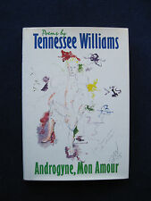TENNESSEE WILLIAMS - Androgyne, Mon Amour - Williams' 2nd Book of Poetry