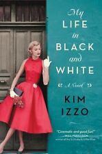 My Life in Black and White, Izzo, Kim, Good Book
