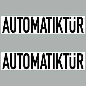 2 Sticker 7 7/8in Automatiktür Notice Automatic Door Shield 4061963068526