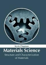 Materials Science: Structure and Characterization of Materials