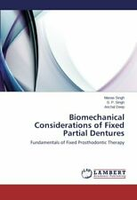 Biomechanical Considerations of Fixed Partial Dentures. Manas 9783659455476.#