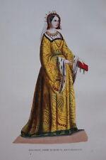 GRAVURE-MARGUERITE D'ANJOU REINE D'ANGLETERRE-COSTUMES MOYEN AGE 1847- PRINT