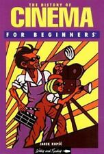 The History of Cinema for Beginners (Writers and Readers Documentary Comic Book)