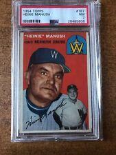 1954 TOPPS BASEBALL CARD #187 HEINIE MANUSH PSA 7 NM