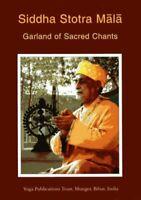 Siddha Stotra Mala: Garland of Sacred Chants by Swami Niranjanananda S Paperback