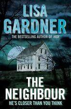 The Neighbour,Lisa Gardner- 9781409101024