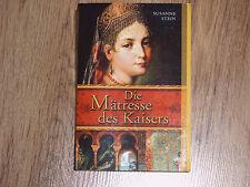 Die Mätresse des Kaisers Susanne Stein Buch Bücher Roman