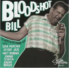 ROCKABILLY 45: Bloodshot Bill  - Going to the Shake-Up/Shake It Up SWELLTUNE