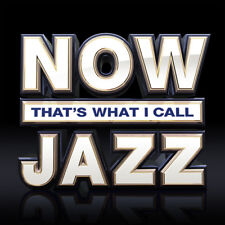 Various Artists : Now That's What I Call Jazz CD (2018) ***NEW***