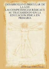Desarrollo curricular de la loe: las competencias bÁsicas y su tratamiento en...