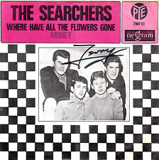 """The SEARCHERS - Where Have All The Flowers Gone / Money = 7"""" Vinyl Single"""