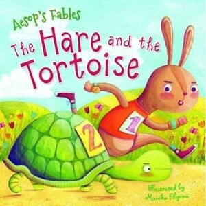 Aesop's Fables the Hare and the Tortoise by Miles Kelly (Paperback, 2016)