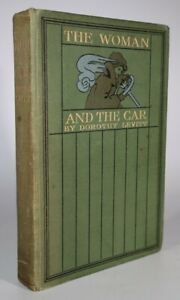 1909 The Woman and The Car by Dorothy LEVITT First Edition Scarce Photographs
