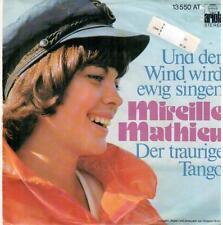 """<3724-11> 7"""" Single: Mireille Mathieu - Und der Wind wird ewig singen"""