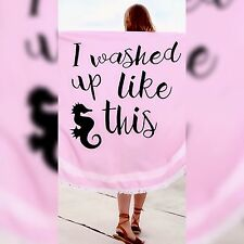 """Microfiber Beach Towel """"I washed up like this""""- Free Shipping!"""