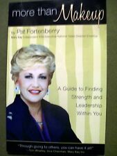 SIGNED PAT FORTENBERRY MORE THAN MAKEUP: GUIDE TO FINDING STRENGTH & LEADERSHIP