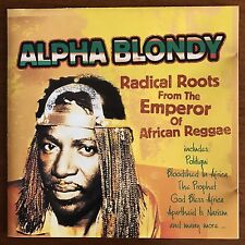 Alpha Blondy- Radical Roots from the Emperor of African Reggae - CD Rare