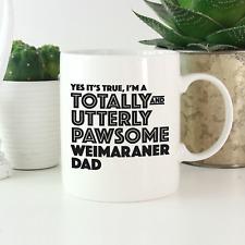 More details for weimaraner dad mug: funny gift weimaraner dog owners & lovers! weimaraner gifts