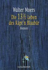 Moers, Walter - Die 13 1/2 Leben des Käpt'n Blaubär .