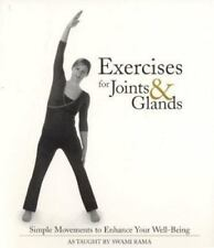 Exercises for Joints and Glands: Gentle Movements to Enhance Your Wellbeing, Ram