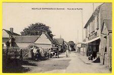 cpa RARE 80 - VILLAGE de NEUVILLE COPPEGUEULE (Somme) Rue de la RUELLE Animée