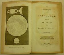 1847 Introduction to ASTRONOMY Denison Olmsted ILLUSTRATED Ebenezer Porter Mason
