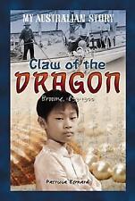 My Australian Story Claw of the Dragon Patricia Bernard 2008 Fine Cond