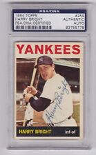 1964 TOPPS HARRY BRIGHT NY YANKEES SIGNED CARD #259 AUTO PSA/DNA D. 2000