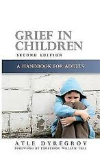 Grief in Children, Second Edition: A Handbook for Adults-ExLibrary