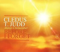 Cledus T. Judd - Things I Remember Before I Forget [CD]
