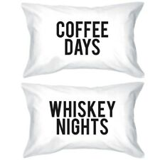 Funny Pillowcases Standard Size 20 x 31 - Coffee Days / Whiskey Nights