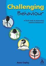 Challenging Behaviour: A fresh look at promoting positive learning behaviours b