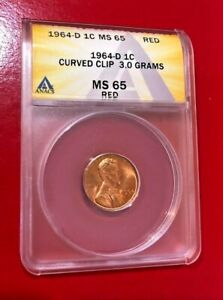 1964 D ONE CENT ANACS MS 65 RED MINT ERROR CURVED CLIP 3.0 GRAMS