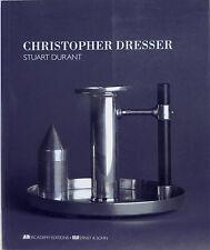 Christopher Dresser by Stuart Durant; Academy Eds, London/Ernst & Sohn, Berlin