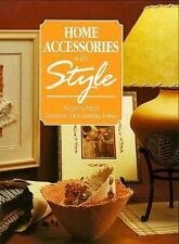 Home Accessories With Style: Step-by-Step Creative Decorating Ideas