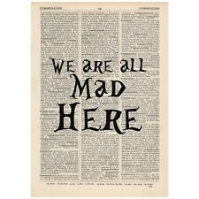 We're all Mad Here Dictionary Word Art Print OOAK, Alice In Wonderland