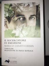 CESATI CASSIN - IL RICERCATORE DI EMOZIONI - LA LEPRE ED.  - 2011