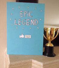 Epic Legend Card Dad Father's Day Daddy Grandad Uncle Birthday Well Done Exams