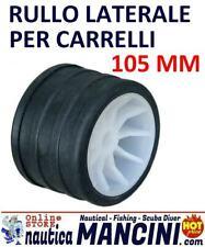 RULLO LATERALE RICAMBIO CARRELLO DIAMETRO MM 105 BARCA GOMMONE RULLI TRASPORTO