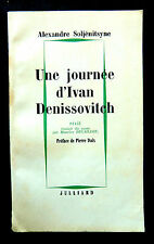 Alexandre SOLJENITSYNE - UNE JOURNEE d'Ivan DENISSOVITCH - Ed JUILLARD 1963