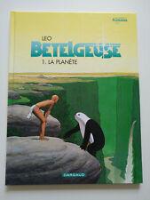 RE 2000 (très bel état) - Bételgeuse 1 (la planète) - Léo - Dargaud