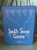 Vintage South Texas Cuisine Cookbook Weslaco Armando Cuellar Elementary 1980's