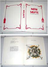Vittorio Fusco PASTA & SALUTE alla maniera di Ancel Keys 1982 Ricette Napoli