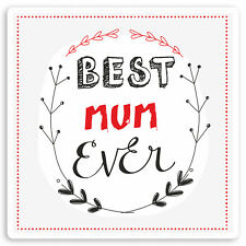 2 x 10cm Best Mum Ever Vinyl Stickers - Mothers Day Mummy Laptop Sticker #30060