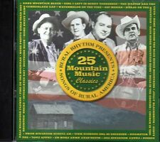 25 Mountain Music Classics: Songs of Rural America - 2 CD Set ~ Used VG