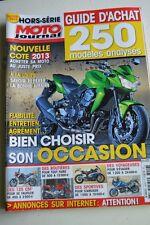 MOTO JOURNAL HS 3006 HORS-SERIE ★ GUIDE D'ACHAT OCCASIONS ★ 250 Modèles Ed. 2013