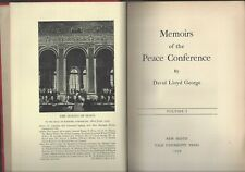 Memoirs of the Peace conference by David Lloyd George Yale press volume 1 1939