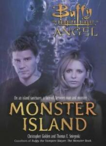 Monster Island (Buffy/Angel Crossover) By Christopher Golden, Thomas E. Sniegos