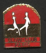 1 PIN'S - LE SLOW CLUB DE PARIS - QUALITE - COLLECTION